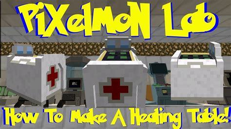 Pixelmon Lab: How To Make A Healing Table! (Minecraft