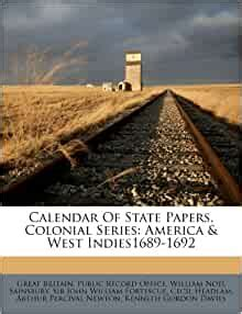 Calendar of State Papers, Colonial Series: America & West