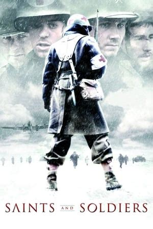 Watch Saints and Soldiers full movie online free - FMovies123