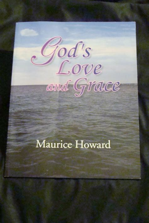 Maurice Howard, Authors of God's Love and Grace, Releases
